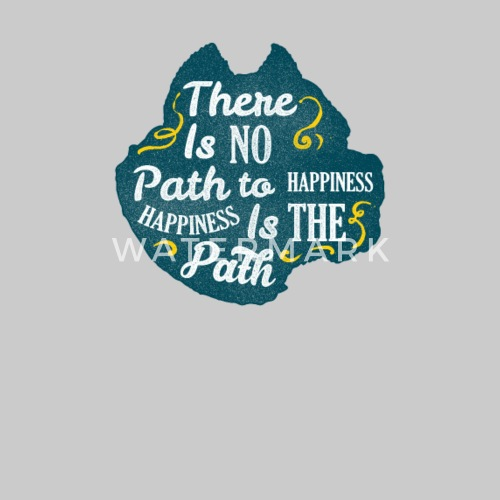There Is No Path To Happiness Mens Premium T Shirt Spreadshirt