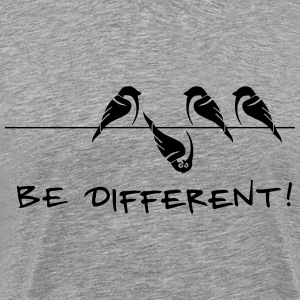sparrow be different otherness your own way gift - Men's Premium T-Shirt