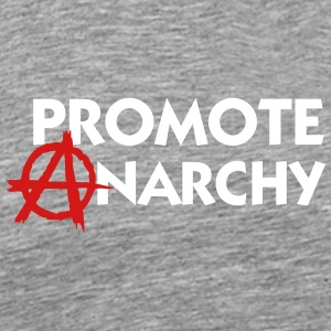 I Promote Anarchy! - Men's Premium T-Shirt