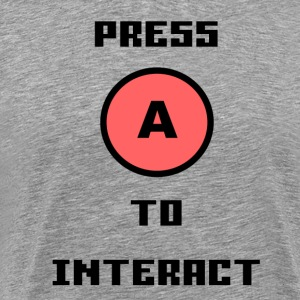 Press A To Interact - Men's Premium T-Shirt