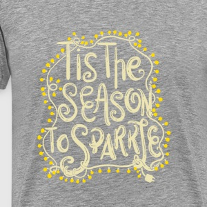 Tis the Season to Sparkle Christmas - Men's Premium T-Shirt