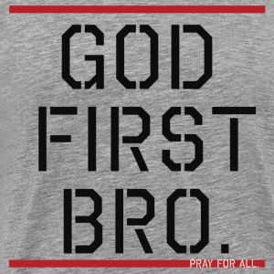 God First Bro. - Men's Premium T-Shirt