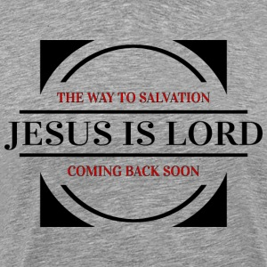 JESUS is LORD - Men's Premium T-Shirt