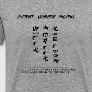 Japanese Proverb Black - Men's Premium T-Shirt