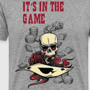It s in the game - Men's Premium T-Shirt