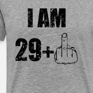 29 PLUS 1 30th birthday Shirt