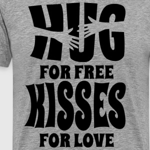 Hugs For Free Kisses For Love - Men's Premium T-Shirt
