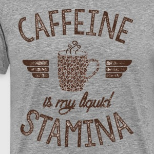 RUVI DESIGN Caffeine Is My Liquid Stamina - Men's Premium T-Shirt