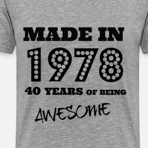 Made in 1978 - 40th bday