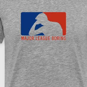 MAJOR LEAUGUE BORING PARODY SHIRT - Men's Premium T-Shirt