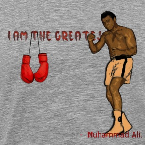 I am greatest -Muhammad Ali - Men's Premium T-Shirt