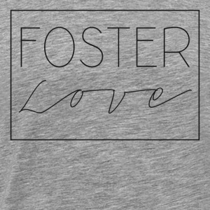 Foster Love - Men's Premium T-Shirt