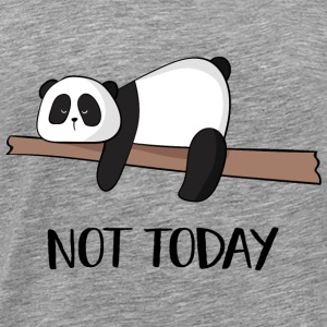Not today Panda - Men's Premium T-Shirt