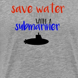 SUBMARINER FUNNY SAYINGS TEE - Men's Premium T-Shirt