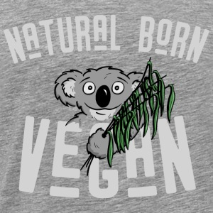 natural born vegan koala bear veganism cool gift - Men's Premium T-Shirt