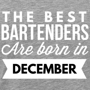 The best Bartenders are born in December - Men's Premium T-Shirt