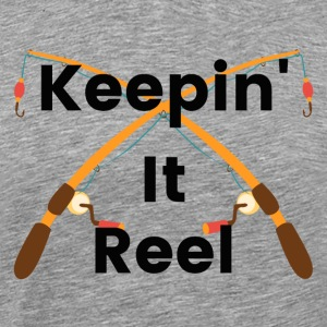 Keepin It Reel - Men's Premium T-Shirt