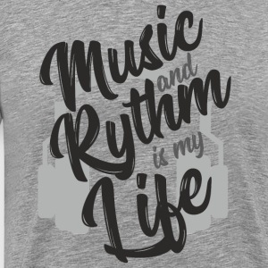 Music and Rythm is my life - GIFT - Men's Premium T-Shirt