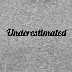 Underestimated Tee - Men's Premium T-Shirt