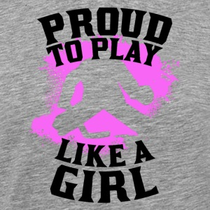 Proud To Play Like A Girl Hockey - Men's Premium T-Shirt