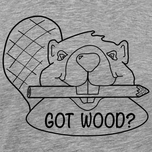 Funny Got Wood? Beaver Shirt. - Men's Premium T-Shirt