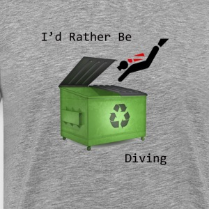 I d Rather Be Diving - Men's Premium T-Shirt