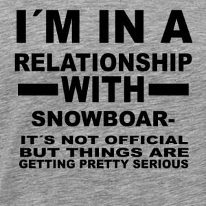 relationship with SNOWBOARDING - Men's Premium T-Shirt