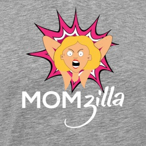 Crazy Mom T Shirt Momzilla Mother Tee - Men's Premium T-Shirt