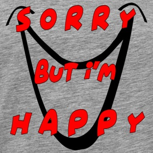 I'm Happy !!! - Men's Premium T-Shirt