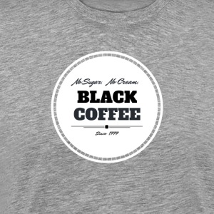 Black Coffee White - Men's Premium T-Shirt