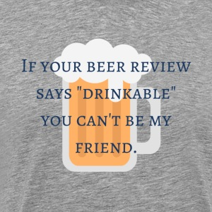 Bad Beer Review - Men's Premium T-Shirt
