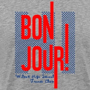 BON JOUR WILCOX HIGH SCHOOL FRENCH CLUB - Men's Premium T-Shirt
