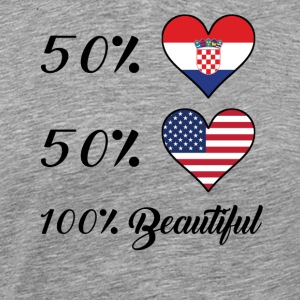 50% Croatian 50% American 100% Beautiful - Men's Premium T-Shirt