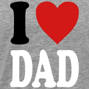 I love DAD (variable colors!) - Men's Premium T-Shirt