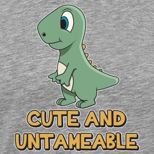 Shark Quote  Cute And Untameable Dinosaur - Men's Premium T-Shirt