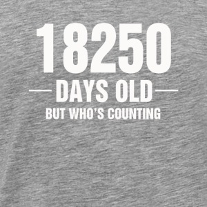 18250 Days Old But Who s Counting - Men's Premium T-Shirt