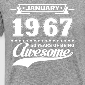 January 1967 50 Years Of Being Awesome T-Shirt - Men's Premium T-Shirt