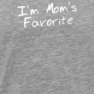 Im Moms Favorite - Men's Premium T-Shirt