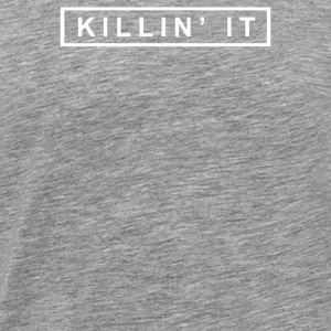 KILLIN IT TOP DOPE TEE SWAG ASAP HIPSTER SICK WAS - Men's Premium T-Shirt