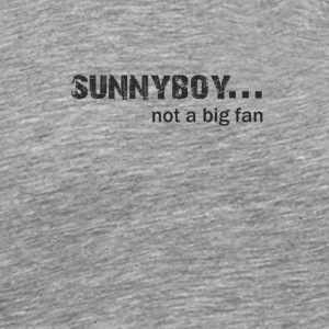 Sunnyboy not a Big Fan - Men's Premium T-Shirt