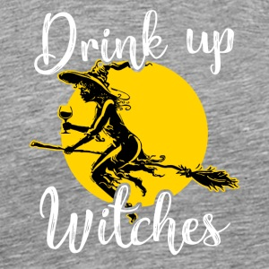 Drink up Witches Halloween - Men's Premium T-Shirt