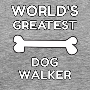 worlds greatest dog walker - Men's Premium T-Shirt