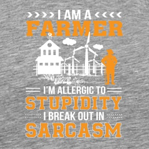 Farmer Allergic Stupid Break Out Sarcasm - Men's Premium T-Shirt