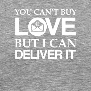 Cant Buy Love Mail Carrier Can Deliver It - Men's Premium T-Shirt