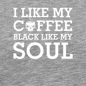 I Like My Coffee Black Like My Soul Shirt - Men's Premium T-Shirt