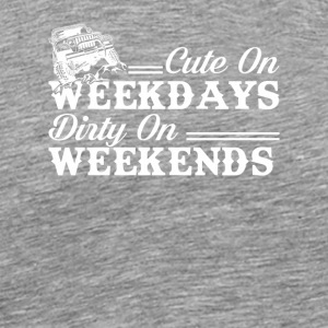 Cute Weekday Dirty Weekend Four Wheeling - Men's Premium T-Shirt