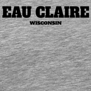 WISCONSIN EAU CLAIRE US EDITION - Men's Premium T-Shirt