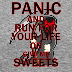 Panic Sweets or Life - Men's Premium T-Shirt