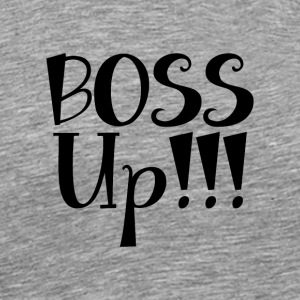 Boss_Up_newcdr_fnl_-2- - Men's Premium T-Shirt