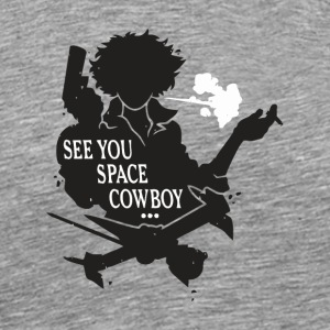 See You Space Cowboy - Men's Premium T-Shirt